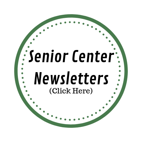 Senior Center Newsletters